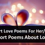 Short Love Poems For Her Him