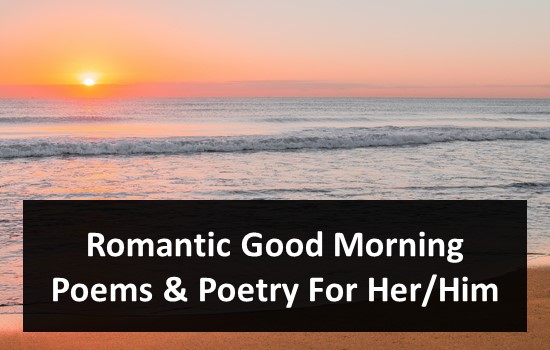 Romantic Good Morning Poems & Poetry