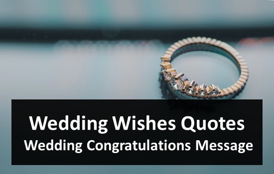 Wedding Wishes Quotes & Wedding Congratulations Message