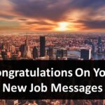 Good Luck & Congratulations On Your New Job Messages
