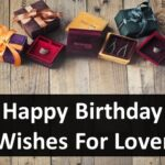 Happy Birthday Wishes For Lover - Happy Birthday Love Quotes
